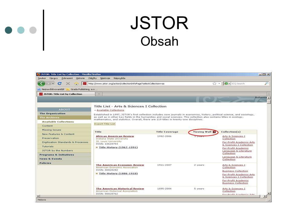JSTOR Informační materiály http://www.jstor.org/page/info/resources/librarians/training.jsp Home Page JSTOR  Resources  For Librarians  Training & Materials Prezentace, webináře