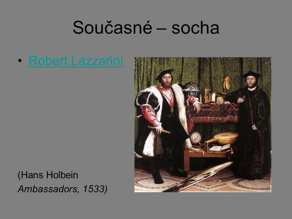 Současné – socha Robert Lazzarini (Hans Holbein Ambassadors, 1533)