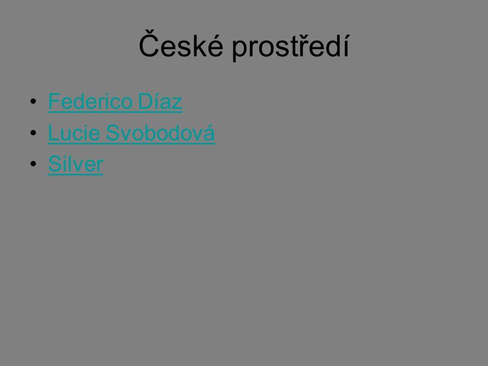 České prostředí Federico Díaz Lucie Svobodová Silver