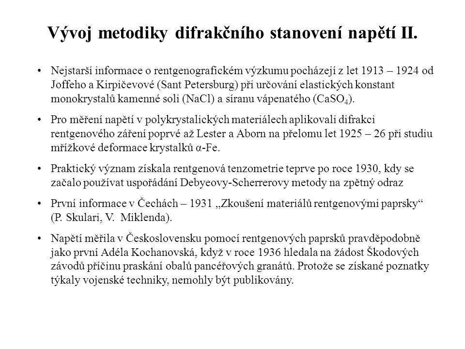 Nejstarší informace o rentgenografickém výzkumu pocházejí z let 1913 – 1924 od Joffeho a Kirpičevové (Sant Petersburg) při určování elastických konsta