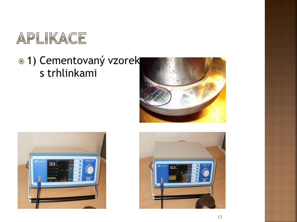  1) Cementovaný vzorek s trhlinkami 13