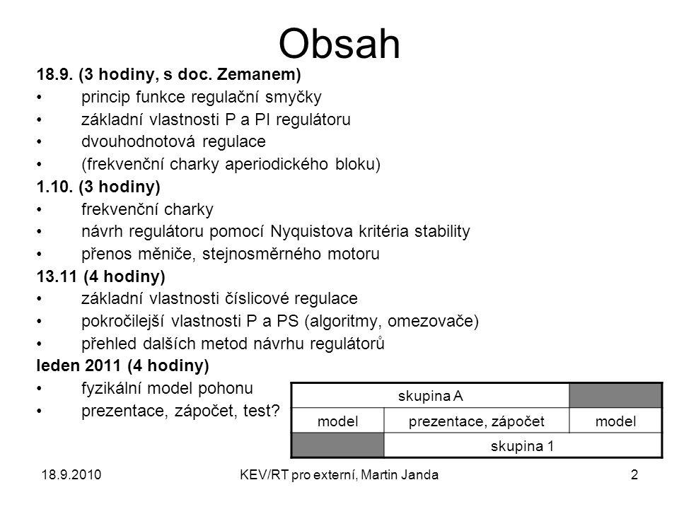 18.9.2010KEV/RT pro externí, Martin Janda2 Obsah 18.9.