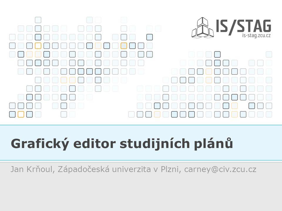 Grafický editor studijních plánů Jan Krňoul, Západočeská univerzita v Plzni, carney@civ.zcu.cz