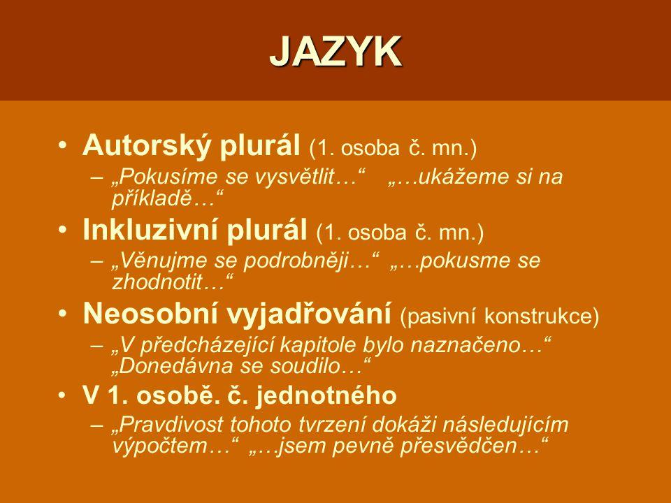 JAZYK Autorský plurál (1.osoba č.