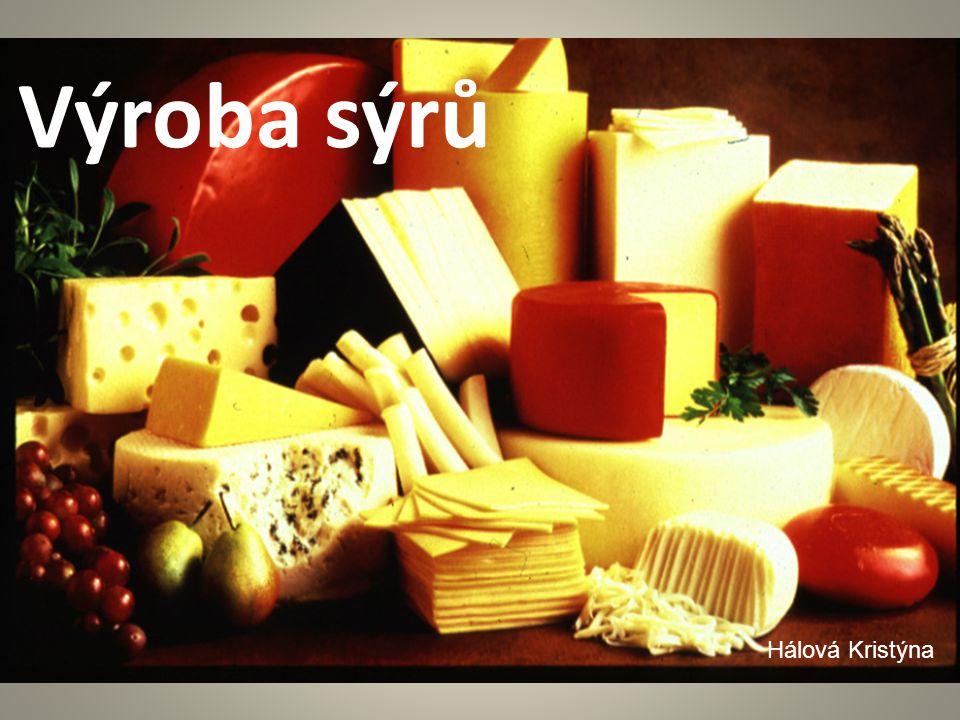 Výroba sýrů Hálová Kristýna