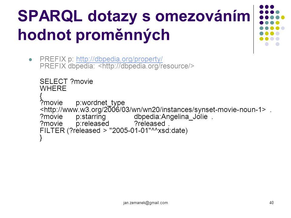 jan.zemanek@gmail.com40 SPARQL dotazy s omezováním hodnot proměnných PREFIX p: http://dbpedia.org/property/ PREFIX dbpedia: http://dbpedia.org/propert