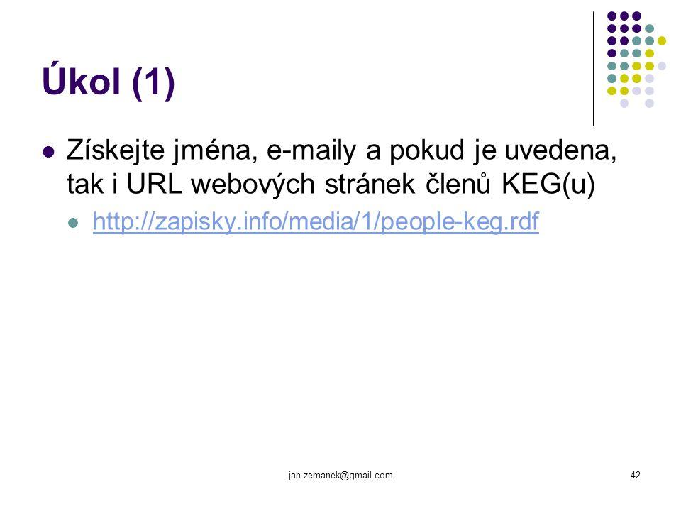 jan.zemanek@gmail.com42 Úkol (1) Získejte jména, e-maily a pokud je uvedena, tak i URL webových stránek členů KEG(u) http://zapisky.info/media/1/peopl
