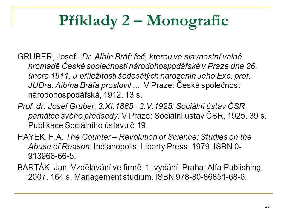 23 Příklady 2 – Monografie GRUBER, Josef. Dr.