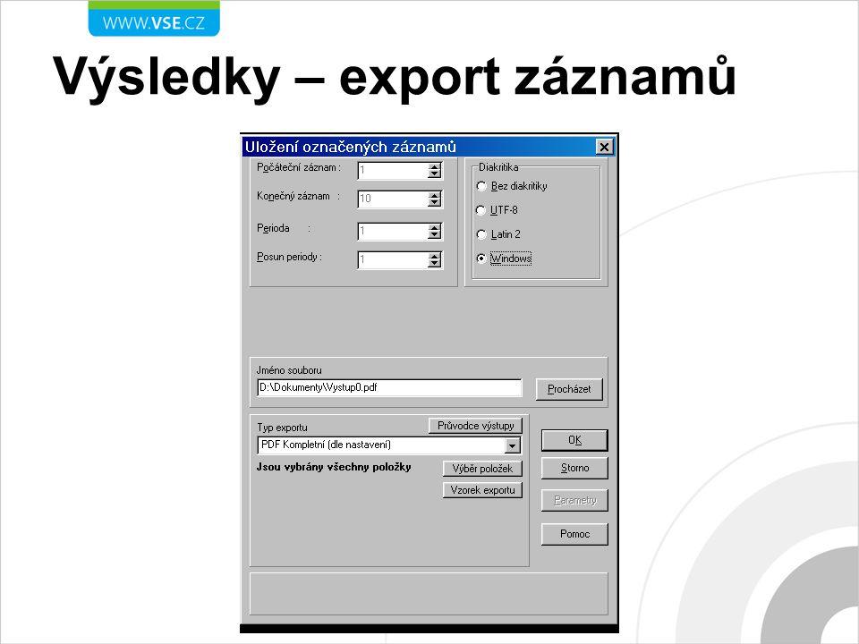 Výsledky – export záznamů