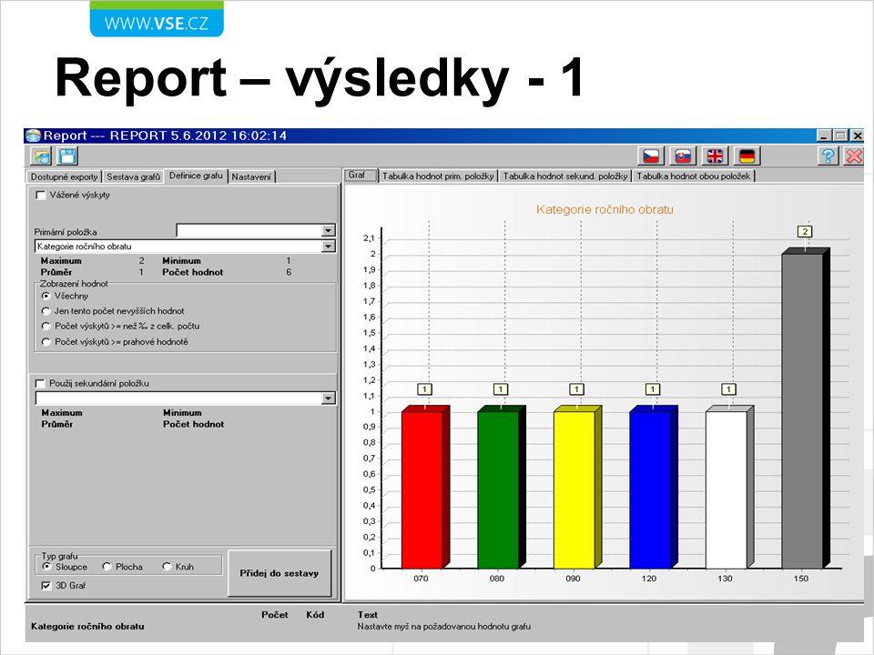Report – výsledky - 1