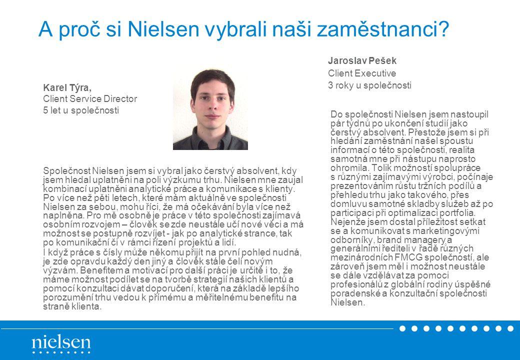 A proč si Nielsen vybrali naši zaměstnanci.Rostislav Zábranský, Client Executive, 1.
