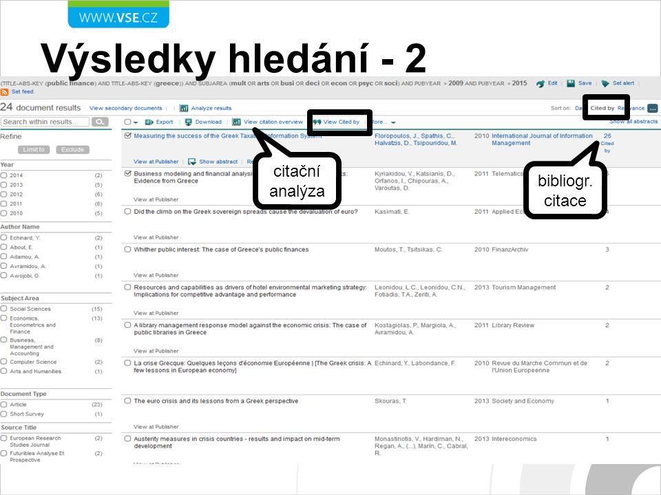 Výsledky hledání - 2 citační analýza bibliogr. citace