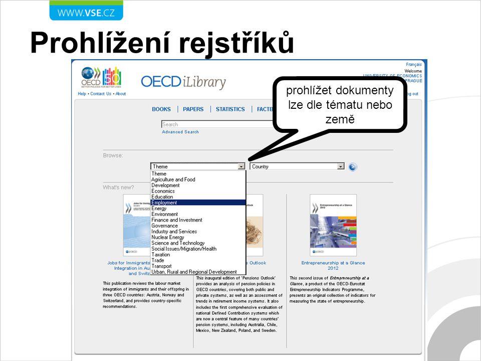 Prohlížení rejstříků prohlížet dokumenty lze dle tématu nebo země