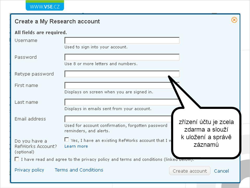 zřízení účtu je zcela zdarma a slouží k uložení a správě záznamů