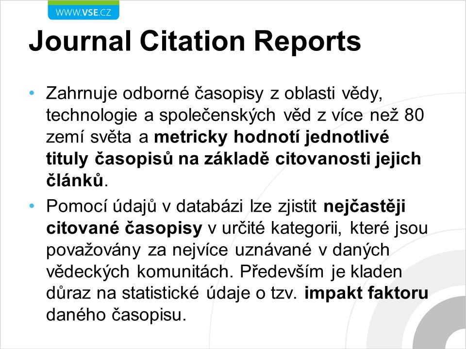 Journal Citation Reports Zahrnuje odborné časopisy z oblasti vědy, technologie a společenských věd z více než 80 zemí světa a metricky hodnotí jednotlivé tituly časopisů na základě citovanosti jejich článků.