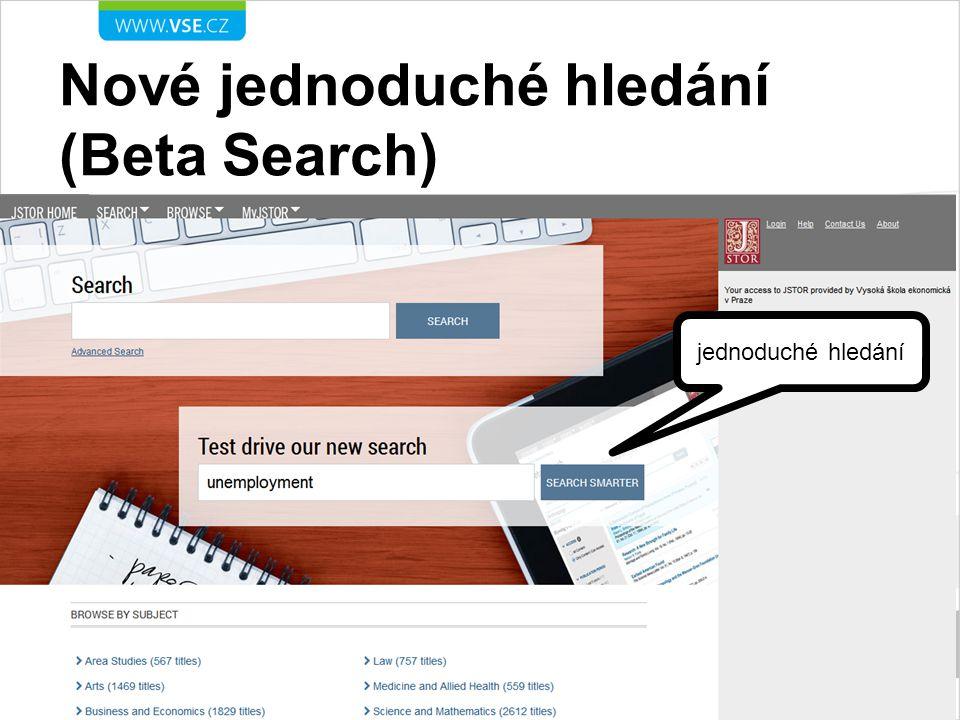 Nové jednoduché hledání (Beta Search) jednoduché hledání