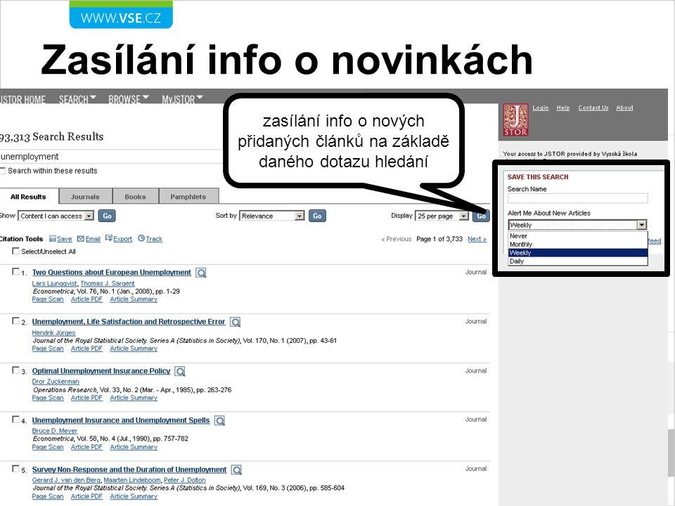 Zasílání info o novinkách zasílání info o nových přidaných článků na základě daného dotazu hledání