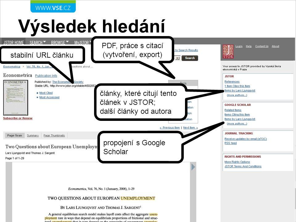 Výsledek hledání PDF, práce s citací (vytvoření, export) stabilní URL článku články, které citují tento článek v JSTOR; další články od autora propoje