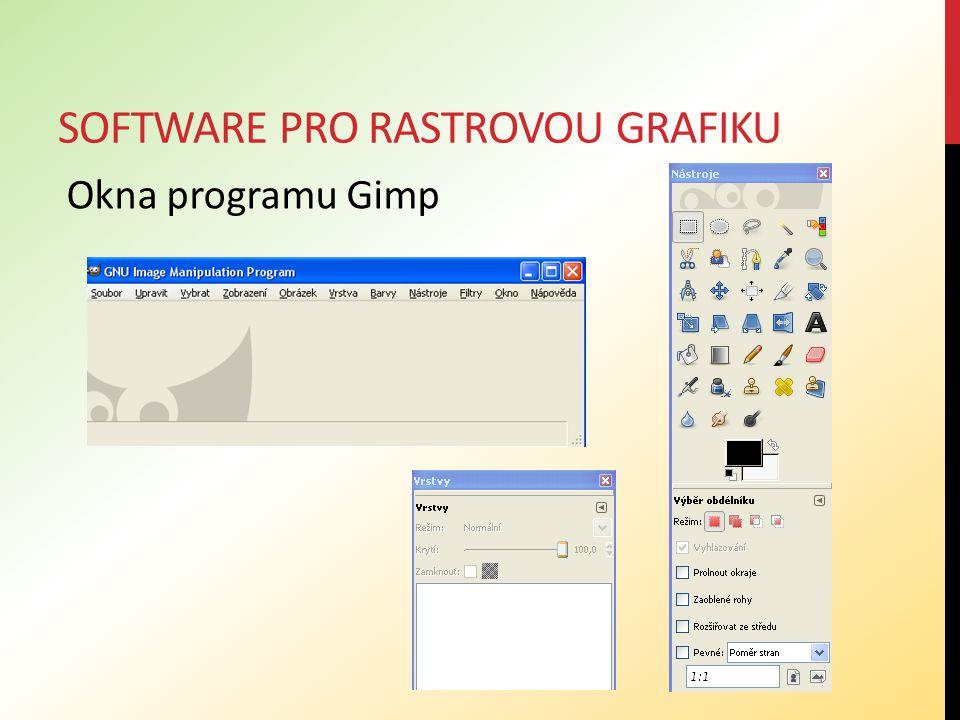 SOFTWARE PRO RASTROVOU GRAFIKU Okna programu Gimp