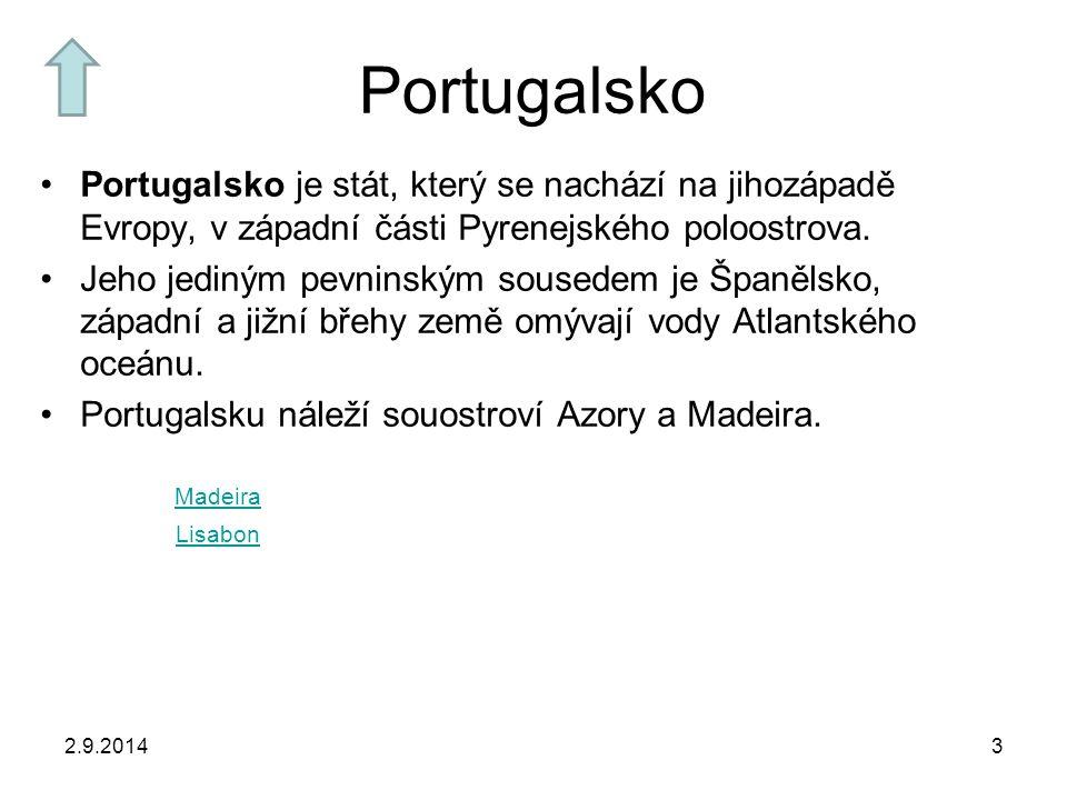 2.9.20143 Portugalsko Portugalsko je stát, který se nachází na jihozápadě Evropy, v západní části Pyrenejského poloostrova.