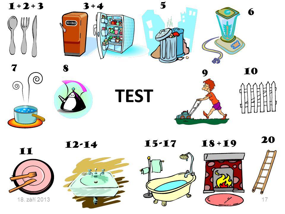 1+2+33+4 5 6 7 8 9 10 12-14 11 15-17 16 20 18+19 TEST 18. září 201317