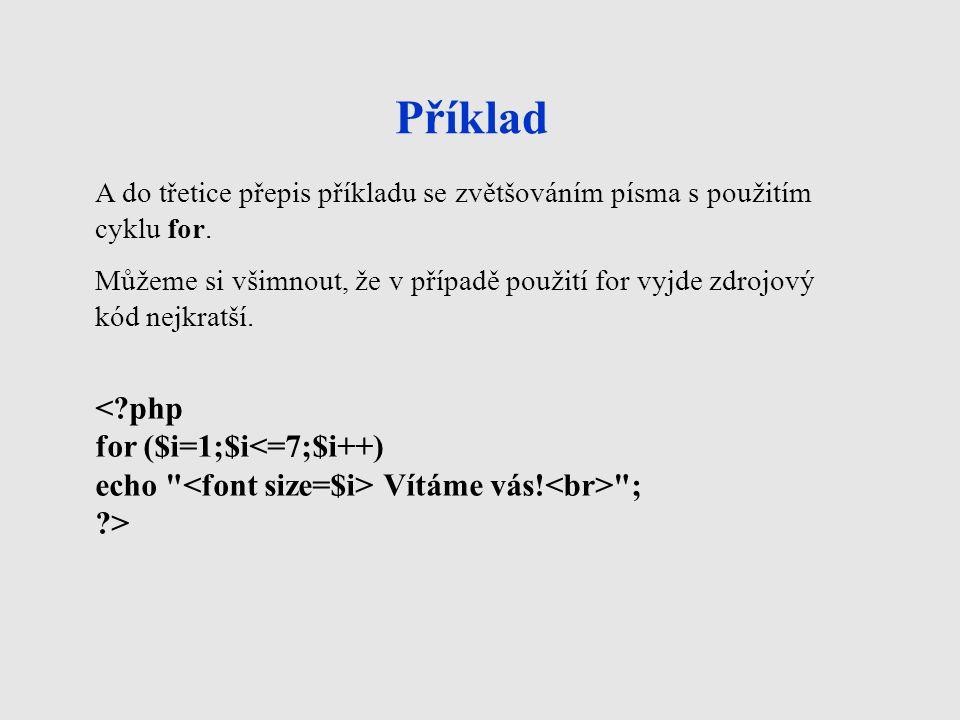 Zdroje BRÁZA, Jiří.PHP 5: začínáme programovat. 1.