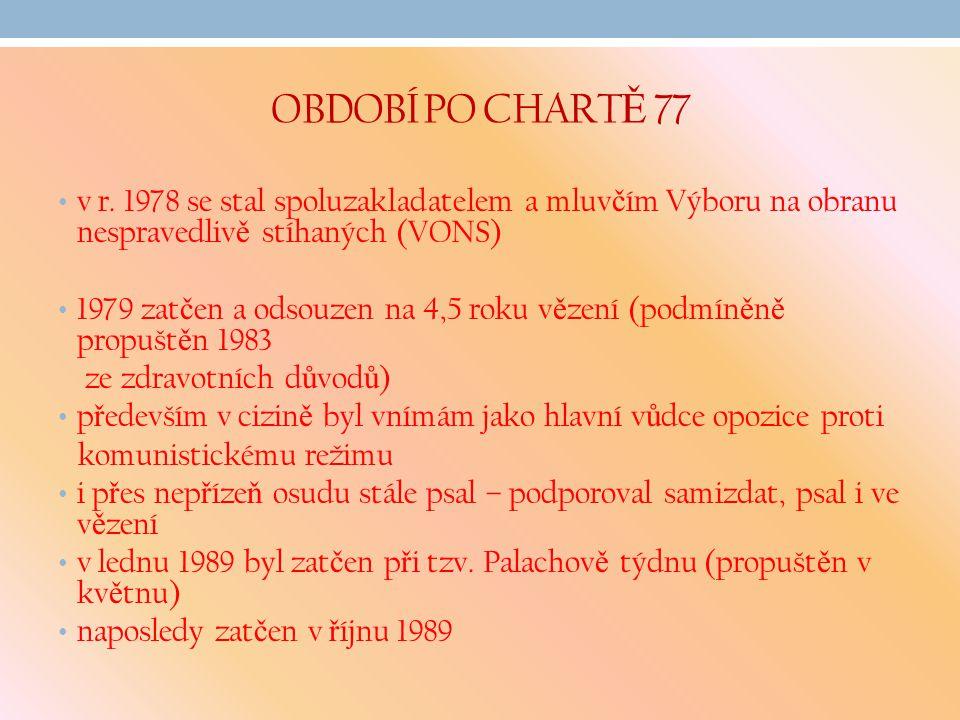 OBDOBÍ PO CHART Ě 77 v r.
