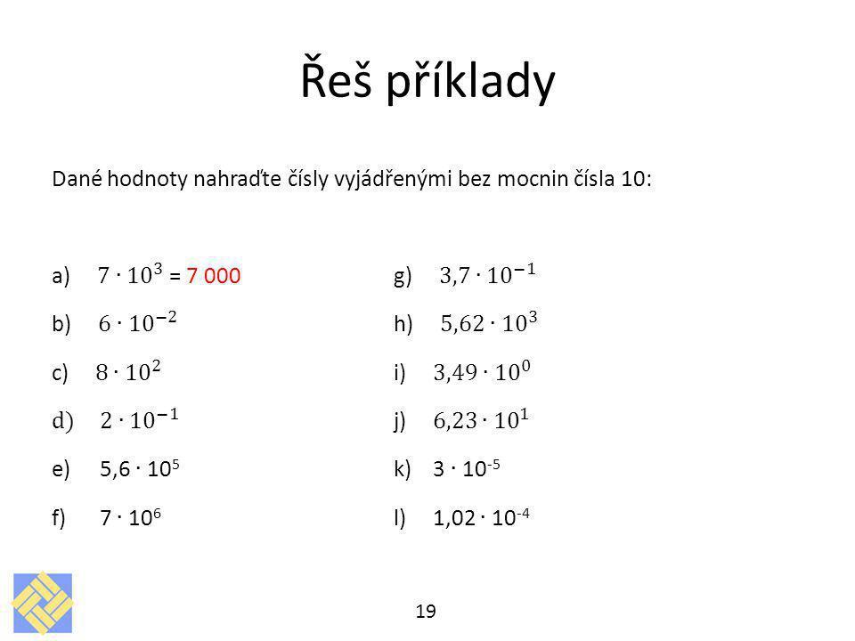 Řeš příklady 19