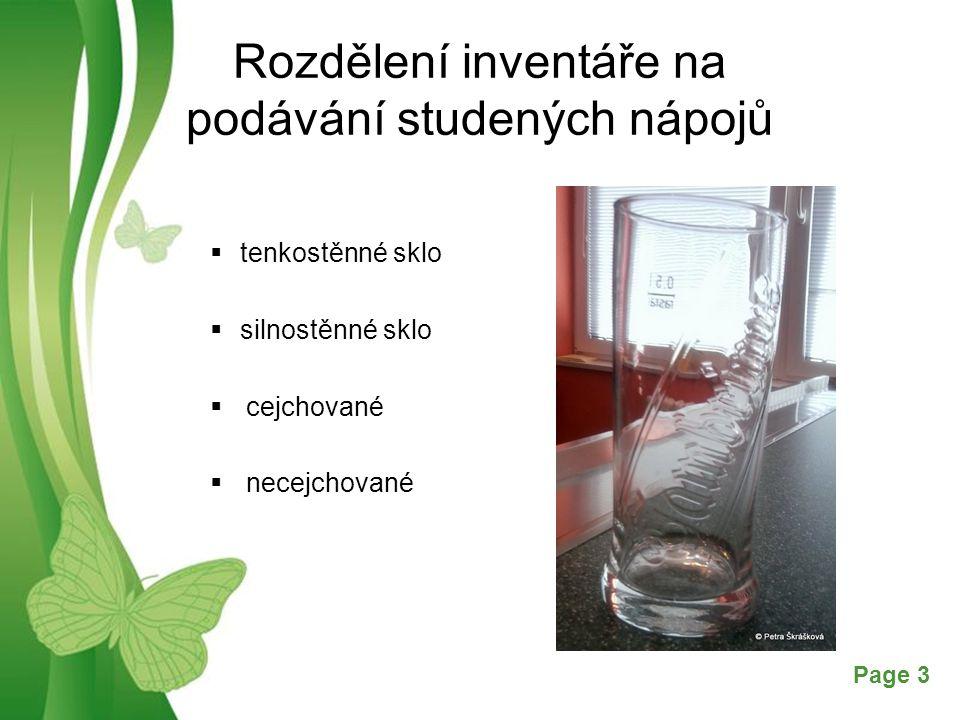 Free Powerpoint TemplatesPage 3 Rozdělení inventáře na podávání studených nápojů  tenkostěnné sklo  silnostěnné sklo  cejchované  necejchované
