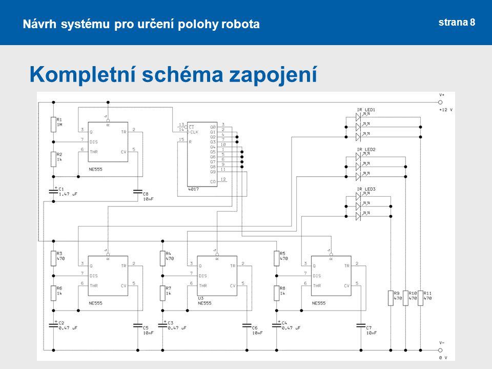 strana 8 Návrh systému pro určení polohy robota Kompletní schéma zapojení