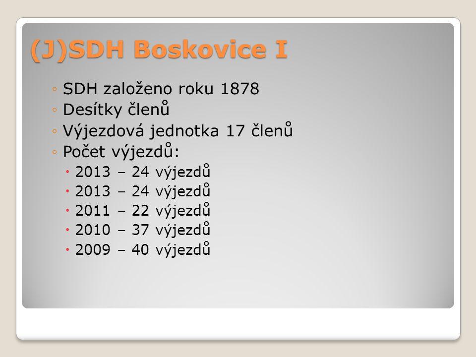 (J)SDH Boskovice I ◦SDH založeno roku 1878 ◦Desítky členů ◦Výjezdová jednotka 17 členů ◦Počet výjezdů:  2013 – 24 výjezdů  2011 – 22 výjezdů  2010