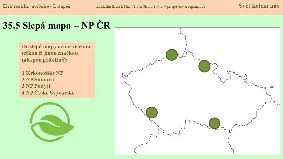 35.5 Slepá mapa – NP ČR Elektronická učebnice - I.