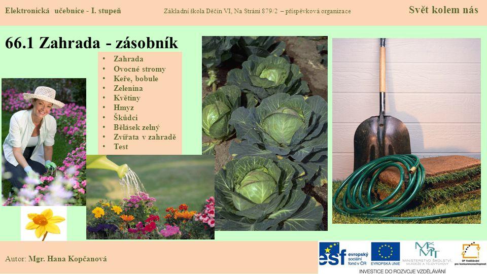 66.2 Zahrada Elektronická učebnice - I.