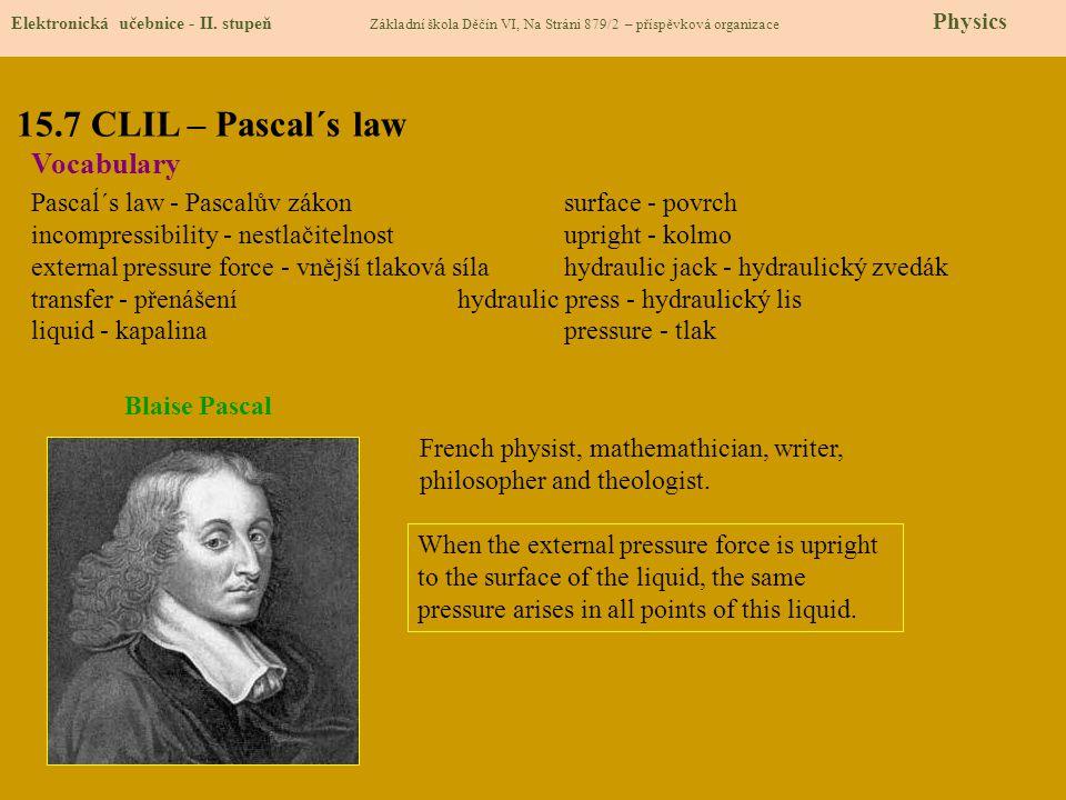 15.7 CLIL – Pascal´s law Elektronická učebnice - II.