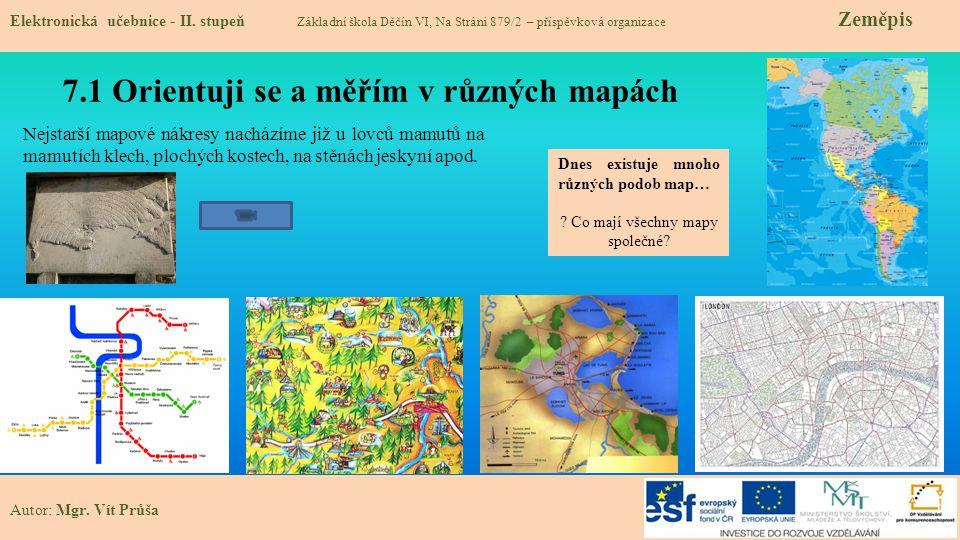 7.1 Orientuji se a měřím v různých mapách Elektronická učebnice - II.
