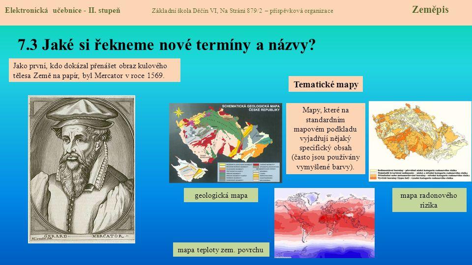 7.3 Jaké si řekneme nové termíny a názvy.Elektronická učebnice - II.