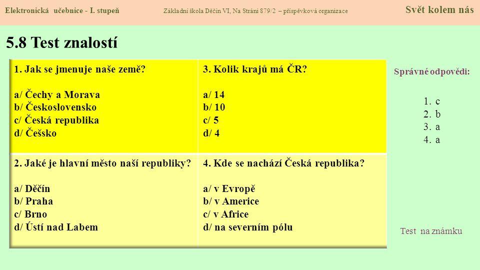5.7 The Czech Republic, Prague Elektronická učebnice - I.