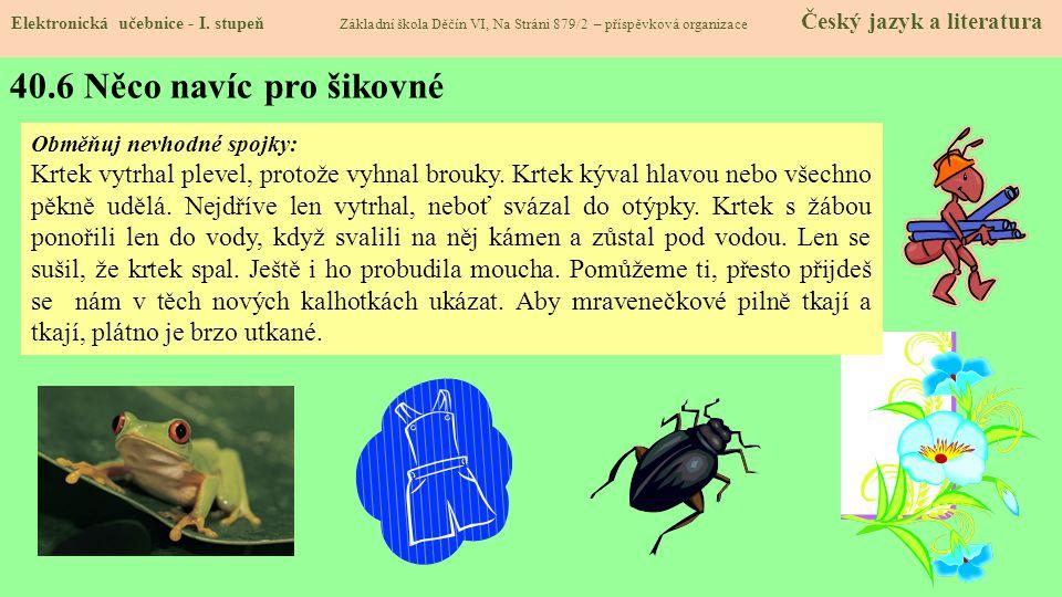 40.6 Něco navíc pro šikovné Elektronická učebnice - I.