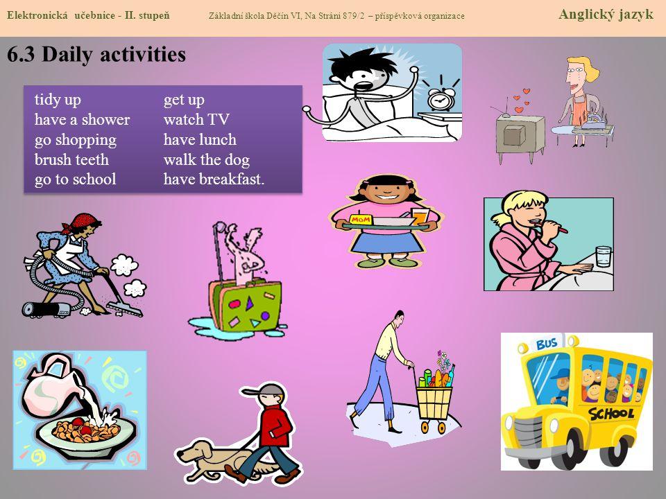 6.3 Daily activities Elektronická učebnice - I.