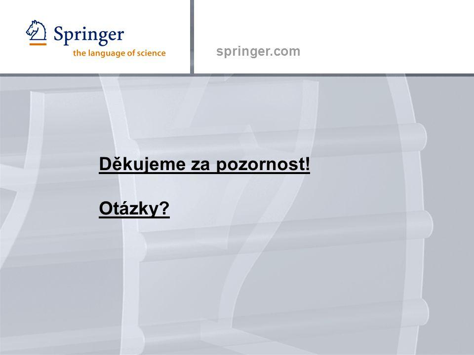 springer.com Děkujeme za pozornost! Otázky