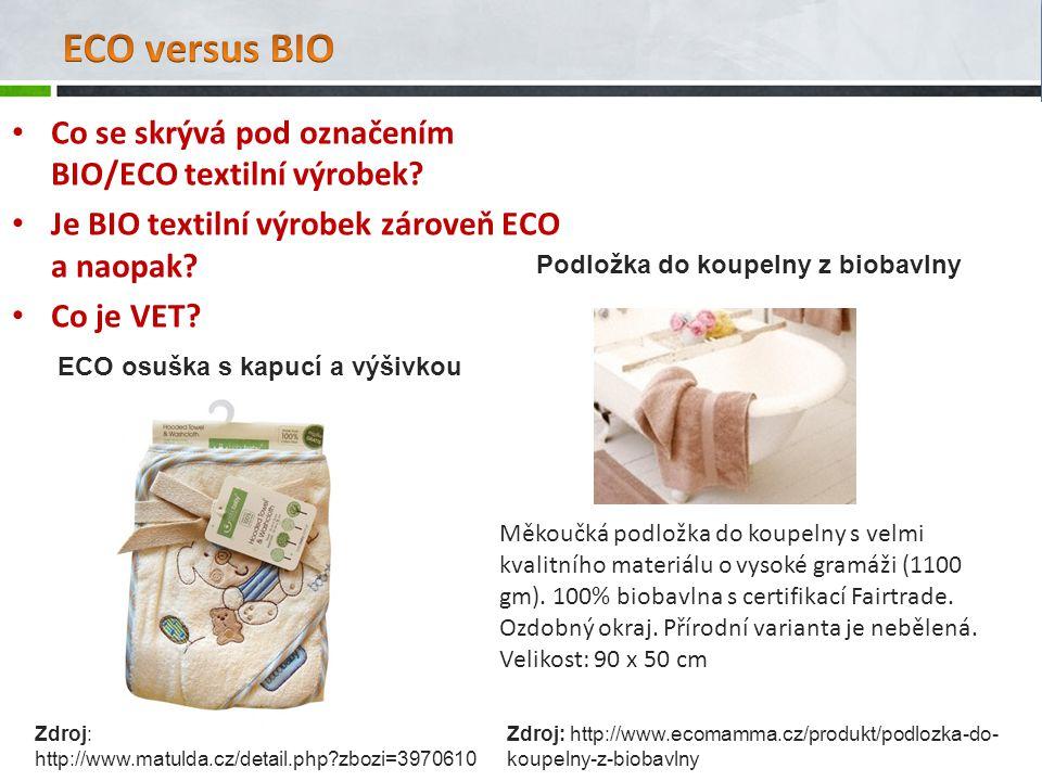 Co se skrývá pod označením BIO/ECO textilní výrobek.