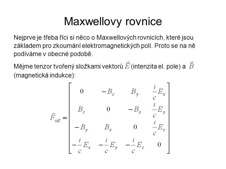 Maxwellovy rovnice Nejprve je třeba říci si něco o Maxwellových rovnicích, které jsou základem pro zkoumání elektromagnetických polí. Proto se na ně p