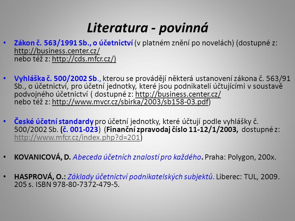 Literatura - doporučená Účetnictví podnikatelů.Audit.