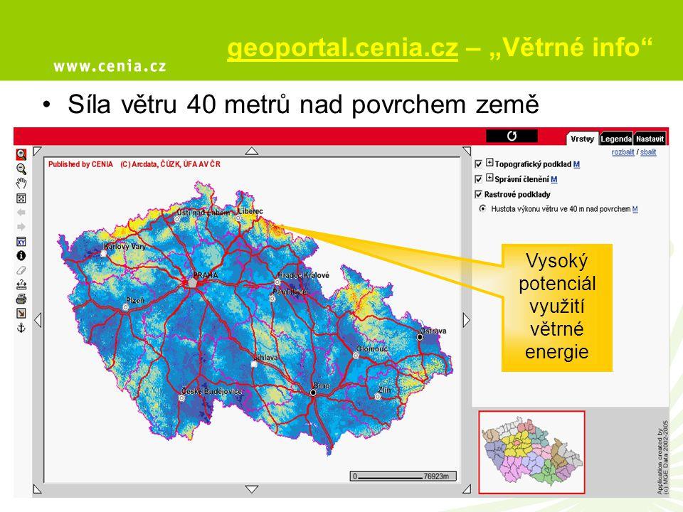 """Větrné elektrárny – střet s ochranou přírody Zde je národní park, využití větru není možné geoportal.cenia.cz – """"Větrné info"""" Síla větru 40 metrů nad"""