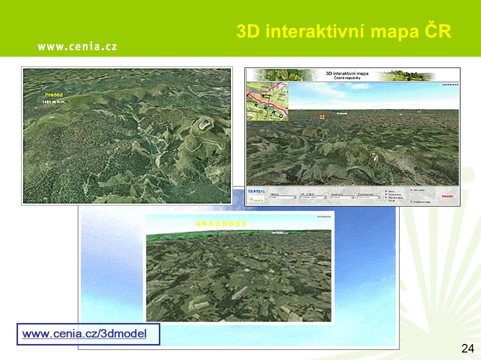 3D interaktivní mapa ČR 24 www.cenia.cz/3dmodel