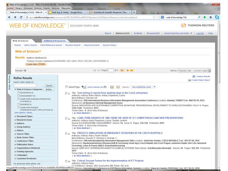Scopus (www.scopus.com) Scopus je jedna z největších světových citačních polytematických databází, čerpá z více než 19000 titulů časopisů a dalších druhů dokumentů jak v tištěné, tak v elektronické podobě.
