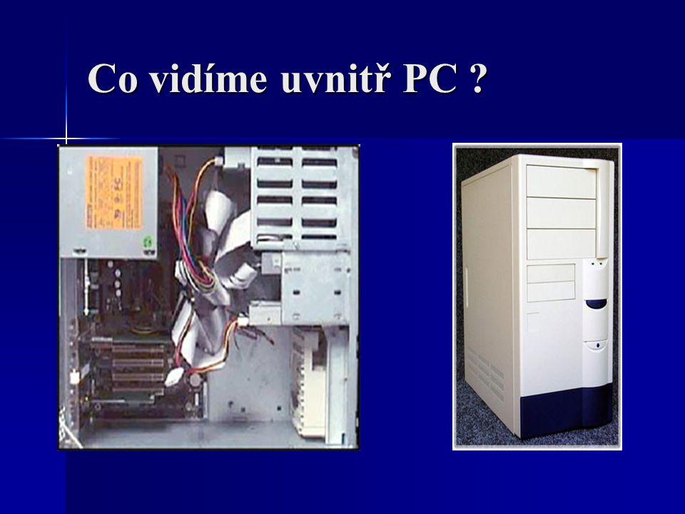 Co vidíme uvnitř PC ?