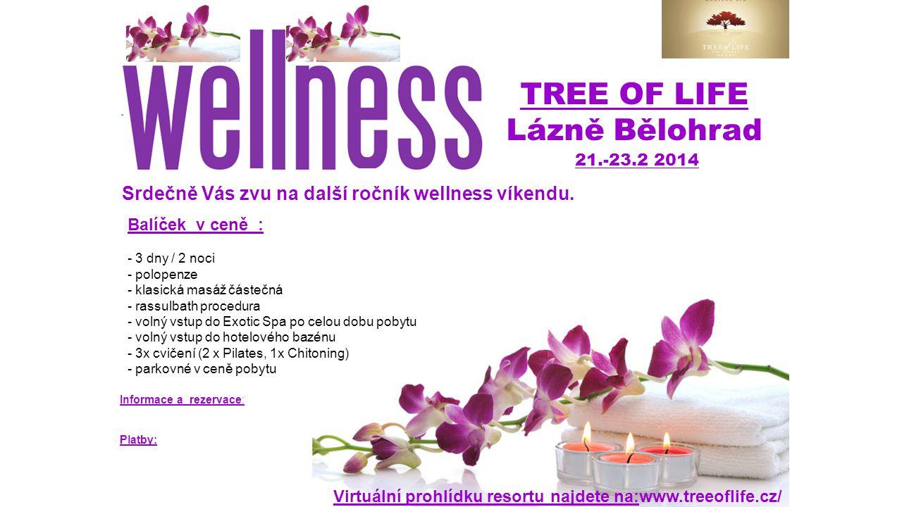 TREE OF LIFE Lázně Bělohrad Virtuální prohlídku resortu najdete na:www.treeoflife.cz/ Balíček v ceně : - 3 dny / 2 noci - polopenze - klasická masáž č