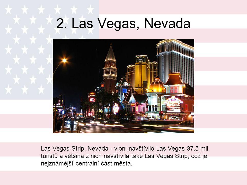 1.Times Square, New York Times Square, New York - vloni navštívilo New York 47 mil.