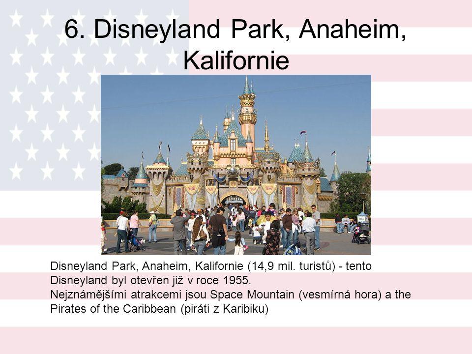 5. Disney World's Magic Kingdom, Lake Buena Vista, Florida Disney World's Magic Kingdom, Lake Buena Vista, Florida (17,1 mil. turistů) - zábavní park